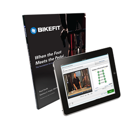 Bicycle Fitting System Manual + BikeFit: The Foot/Pedal Interface Online